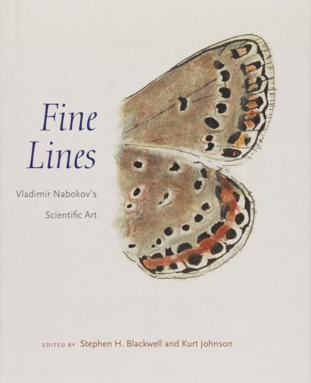 Fine Lines. Vladimir Nabokovs Naturstudien.