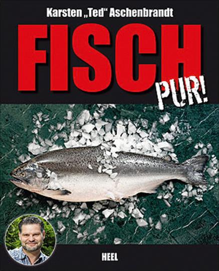 Fisch pur.