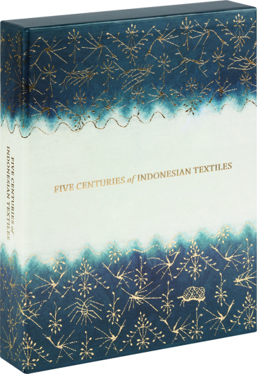 Five Centuries of Indonesian Textiles.