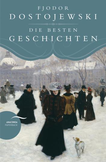 Fjodor Dostojewski. Die besten Geschichten.