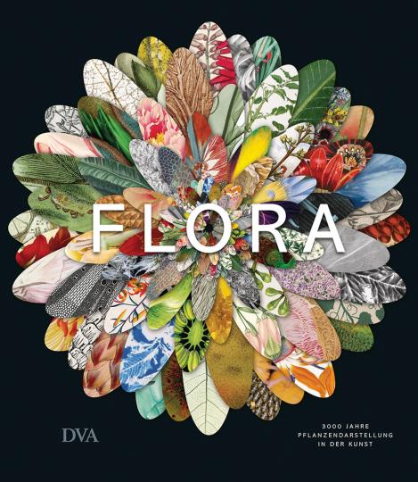 Flora. 3000 Jahre Pflanzendarstellung in der Kunst.