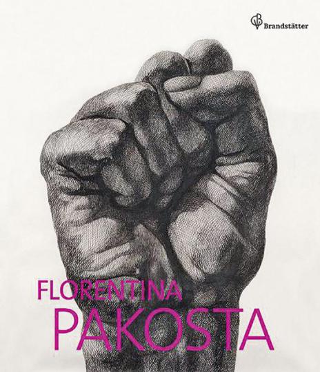 Florentina Pakosta. Eine rebellische Künstlerin aus Österreich.