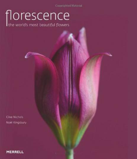 Florescence. Die schönsten Blüten der Welt. Pflanzenfotografien.