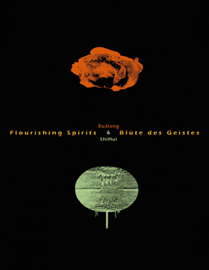 Flourishing Spirits Blüte des Geistes Xu Jiang und Shi Hui