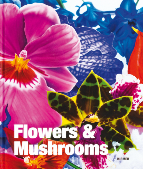 Flowers & Mushrooms. Blumen & Pilze.