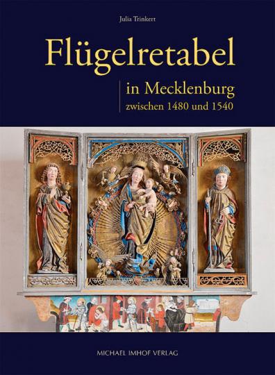 Flügelretabel in Mecklenburg zwischen 1480 und 1540.