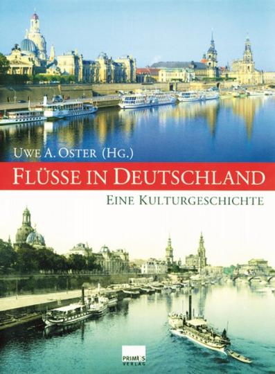 Flüsse in Deutschland - Eine Kulturgeschichte