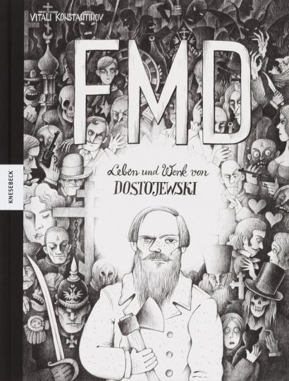 FMD. Leben und Werk von Dostojewski.