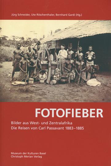 Fotofieber. Bilder aus West- und Zentralafrika.