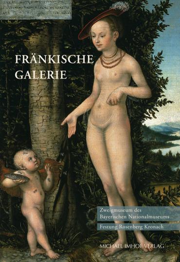 Fränkische Galerie. Zweigmuseum des Bayerischen Nationalmuseums - Festung Rosenberg Kronach.