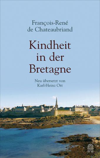 Francois-René Chateaubriand. Kindheit in der Bretagne.