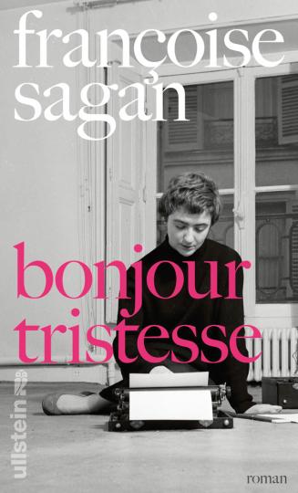 Françoise Sagan. Bonjour tristesse. Roman.