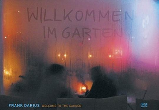 Frank Darius. Willkommen im Garten.