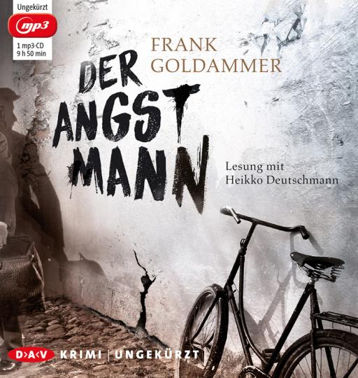Frank Goldammer. Der Angstmann. 1 mp3-CD.