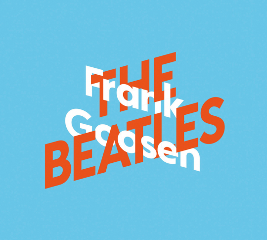 Frank Goosen über The Beatles. 2 CDs.