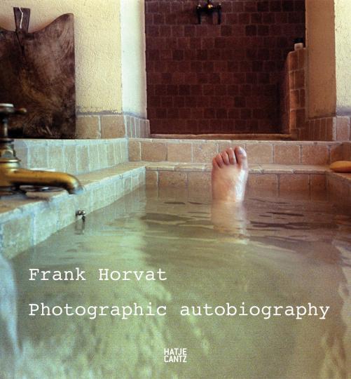 Frank Horvat. Photographic Autobiography.