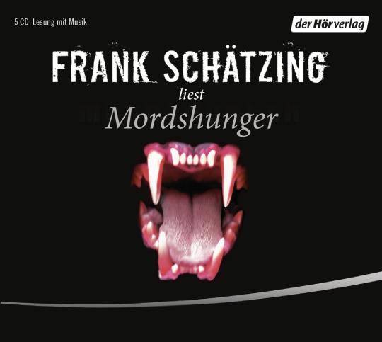 Frank Schätzing. Mordshunger. 5 CDs.