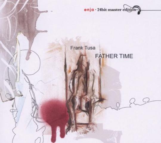 Frank Tusa. Father Time. CD.