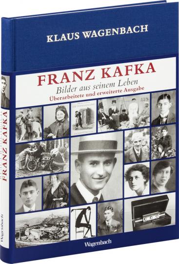 Franz Kafka. Bilder aus seinem Leben. Veränderte und erweiterte Ausgabe mit vielen Photographien und Dokumenten.
