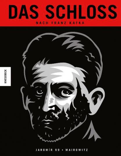 Franz Kafka. Das Schloss. Graphic Novel.