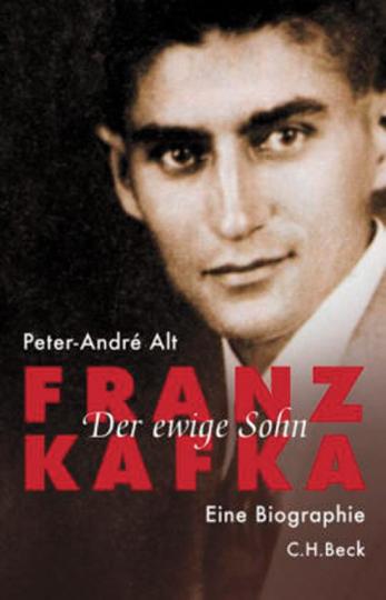 Franz Kafka. Der ewige Sohn. Eine Biographie.