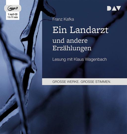 Franz Kafka. Ein Landarzt und andere Erzählungen. mp3-CD.