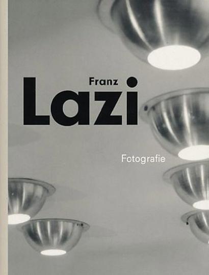 Franz Lazi. Fotografie.