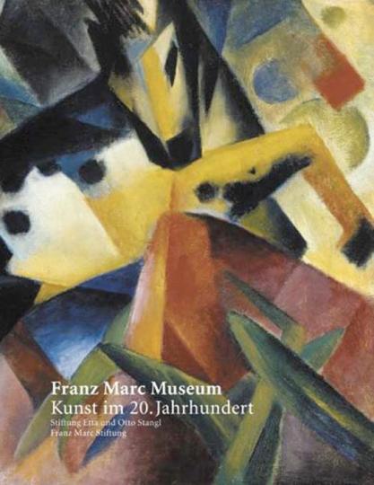 Franz Marc Museum. Kunst im 20. Jahrhundert.