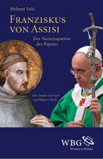 Franziskus von Assisi. Der Namenspatron des Papstes.