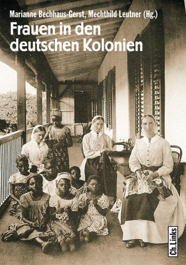 Frauen in den deutschen Kolonien.