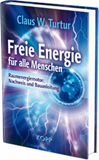 Freie Energie für alle Menschen