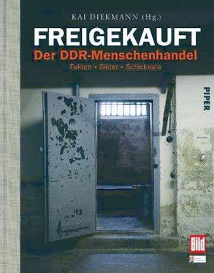 Freigekauft - Der DDR-Menschenhandel