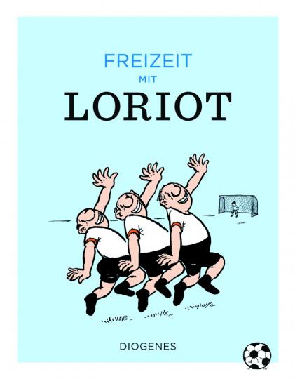Freizeit mit Loriot.