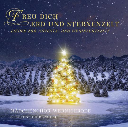 Freu dich Erd' und Sternenzelt - Musik zur Weihnacht CD