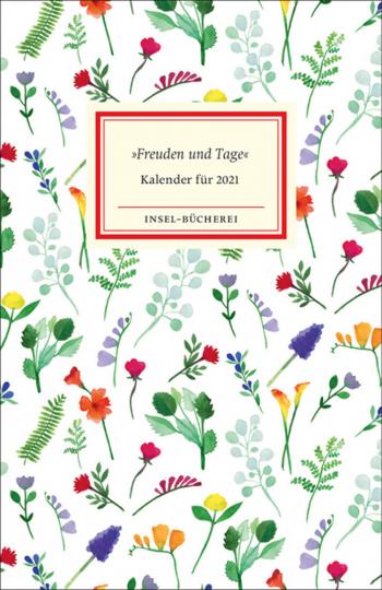 »Freuden und Tage«. Insel-Bücherei Kalender 2021.
