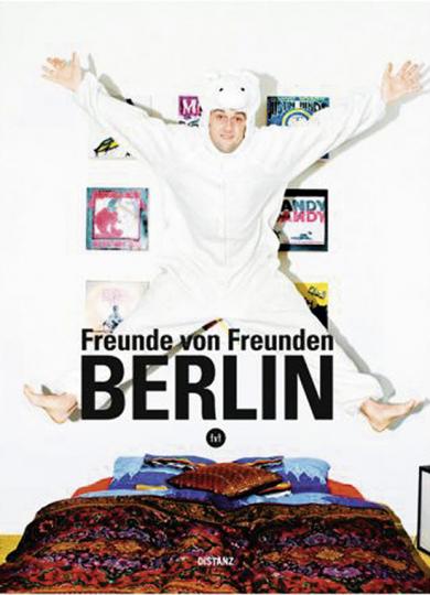 Freunde von Freunden - Berlin.