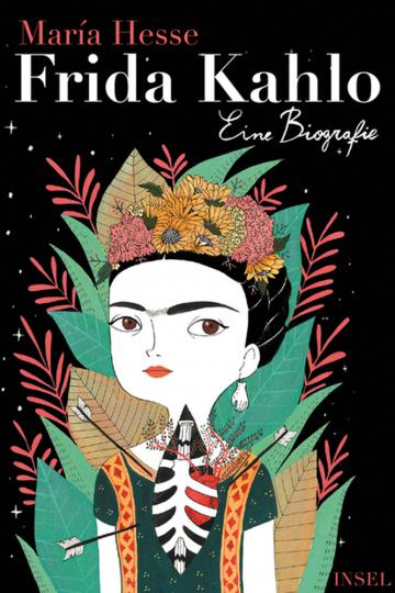 Frida Kahlo. Eine Biografie.