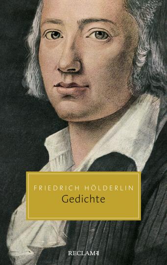 Friedrich Hölderlin. Gedichte. Eine Auswahl.