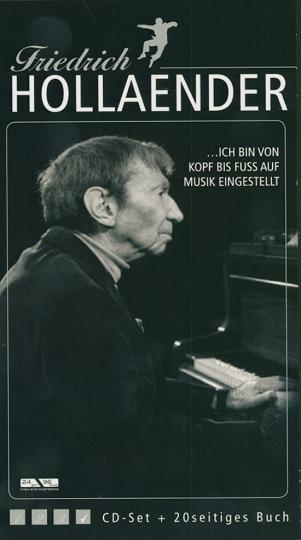 Friedrich Hollaender. Ich bin von Kopf bis Fuß auf Musik eingestellt. 4 CDs u. Booklet.