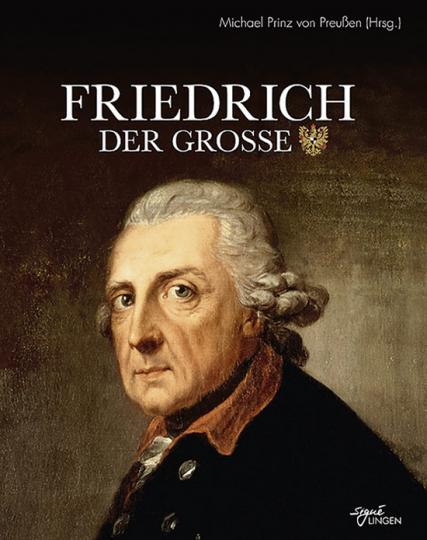 Friedrich II. König von Preußen.