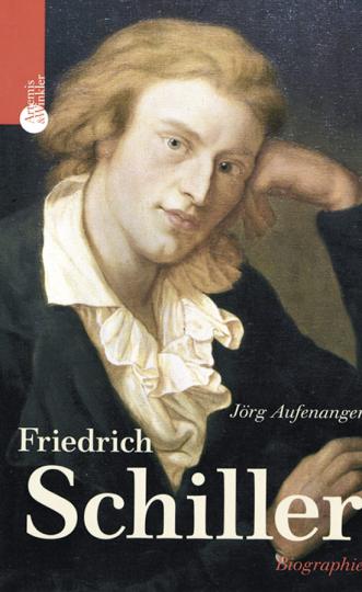 Friedrich Schiller. Biographie.