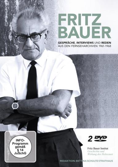 Fritz Bauer. Gespräche, Interviews und Reden. Aus den Fernseharchiven 1961-1968.