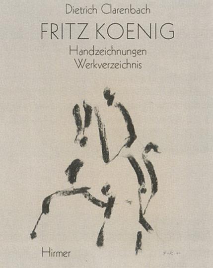 Fritz Koenig - Werkverzeichnis der Skulpturen und Handzeichnungen