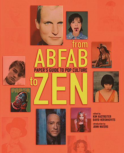 From ABFAB to ZEN - Paper's Guide to Pop Culture