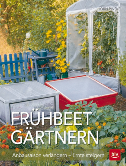 Frühbeet-Gärtnern: Anbausaison verlängern – Ernte steigern