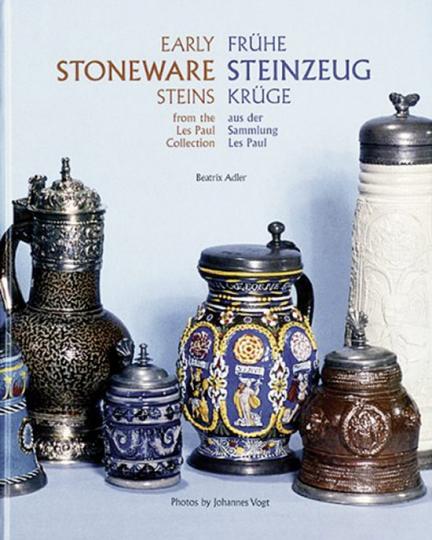 Frühe Steinzeugkrüge aus der Sammlung Les Paul. Early Stoneware. Steins from Les Paul Collection.
