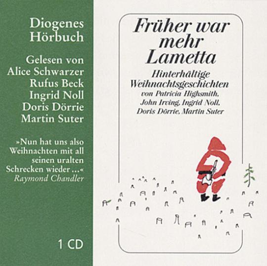 Früher war mehr Lametta. Hinterhältige Weihnachtsgeschichten. Hörbuch. 1 CD.
