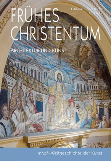 Frühes Christentum. Architektur und Kunst.