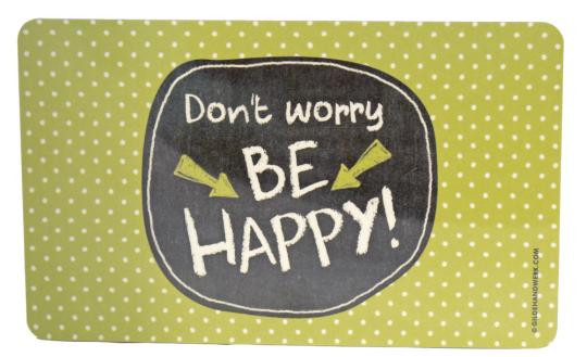 Frühstücksbrettchen »Don't worry be happy«.