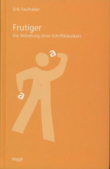 Frutiger. Die Wandlung eines Schriftklassikers.